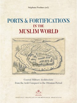 Ports and Fortifications in the Muslim World