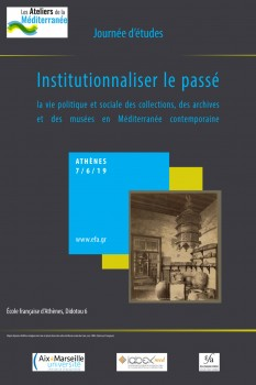 Institutionnaliser le passé