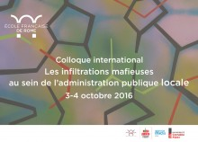 Colloque international - Les infiltrations mafieuses au sein de l'administration publique locale