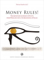 The Monetary Economy of Egypt, from Persians until the Beginning of Islam